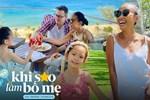 """Đoan Trang nói gì về chuyện con """"sao"""" bị chê bai ngoại hình như một số trường hợp gần đây trong series """"Khi sao làm bố mẹ"""""""
