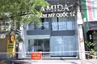 Tiết lộ lý do khởi tố vụ án vi phạm phòng chống dịch tại thẩm mỹ viện AMIDA ở Đà Nẵng