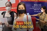 Sao Việt nô nức đi bầu cử: Tiểu Vy, Huyền My dậy sớm làm 'thanh niên gương mẫu', Khánh Vân từ Mỹ cũng hào hứng hưởng ứng