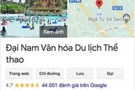 Dân mạng 'công phá' dữ dội khiến loạt đánh giá sao về khu du lịch Đại Nam trên Google tăng chóng mặt