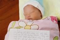 Bé gái mới sinh bị bỏ rơi ngoài đường kèm lá thư: 'Em không đủ khả năng và điều kiện nuôi con đến trưởng thành'