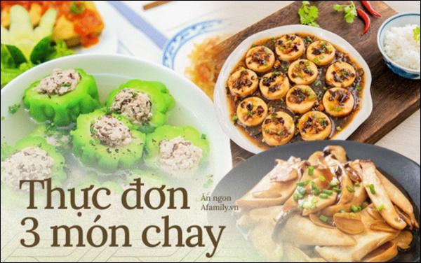 Thực đơn 3 món chay cho bữa tối đầu tháng 5 âm lịch: Toàn món đơn giảnđảm bảo đưa cơm vô cùng-1