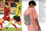 Văn Toàn in khoảnh khắc vấp ngã của mình ở trận đấu với Malaysia lên áo rồi mang đi bán, đúng là cầu thủ nhưng vẫn phải tranh thủ thì mới giàu!?-3