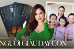 Hoa hậu 'khẩu chiến' Phi Nhung kể chuyện dạy con: 3 bé học trường tiền tỷ nhưng vẫn mặc áo 40k, nghe định hướng mới đẳng cấp