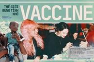 Thế giới trở mình thức giấc nhờ vaccine: Cuộc sống đang trở về với những quốc gia đã tiêm chủng thành công