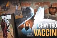Ấn Độ và những kẻ chạy trốn vaccine: Cơn bão dịch bệnh thứ 3 đang đến gần, nhưng thà chết còn hơn