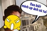Một cầu thủ nổi tiếng của ĐT Việt Nam bị 'bóc mẽ' đăng ảnh cũ sống ảo, khổ chủ khóc thét: Xin hãy tha cho tôi!