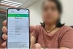 Vay 3 triệu qua App, người phụ nữ bị 'đưa vào tròng' thành khoản nợ 480 triệu đồng