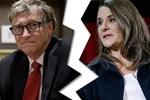 Nóng: Vợ chồng tỷ phú Bill Gates hoàn tất thủ tục ly hôn với những thỏa thuận đặc biệt