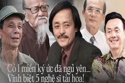 Vĩnh biệt 5 người nghệ sĩ: Trưởng thôn Văn Hiệp, Chí Tài