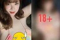 Girl Hải Dương có vòng 1 khủng lên đến 110cm gây tranh cãi vì bán nội dung 18+ trên trang cá nhân