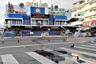 Sáng đầu tiên 'siết chặt hơn', chợ và siêu thị vắng lặng không bóng khách