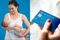 Sinh con trai xong, vợ đột nhiên có thêm một thẻ ngân hàng, mỗi tháng cộng vào tài khoản 10 triệu!