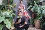 """Nhà Phan Hiển - Khánh Thi có vườn cây tiền tỷ, nhiều cây đột biến """"đếm lá tính tiền"""""""
