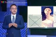 Loạt sao Việt tiếp tục bị 'điểm danh' trên VTV vì đưa tin gây hoang mang, phát ngôn 'vô văn hóa'