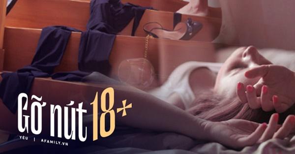 Món đồ 18+ oan nghiệt đúng ngày ra mắt và đêm hoan lạc lộ thói quen kì lạ của cô nàng hoàn hảo: Phụ nữ khôn ngoan khi biết tự bảo vệ mình-1