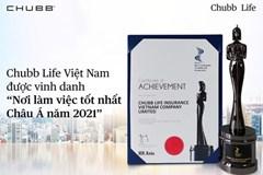 Chubb Life Việt Nam 2 năm liên tiếp vào top 'Nơi làm việc tốt nhất châu Á'